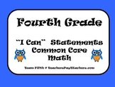 "Fourth Grade Common Core Math ""I Can"" Statements"