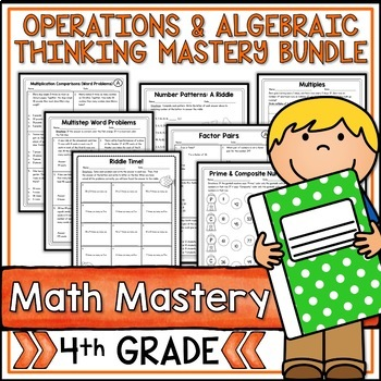 Fourth Grade Common Core Math OA Bundle - 7 Packets!
