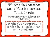 4th Grade Common Core Math Task Cards: Using Whole Numbers