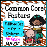 Common Core Posters Full Page (4th Grade) - ELA ONLY