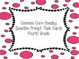 Fourth Grade Common Core Question Prompt Task Cards