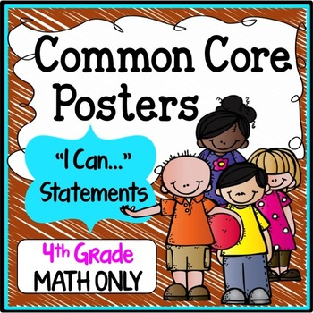 "Fourth Grade Common Core Standards ""I Can Statements"" - MATH ONLY"