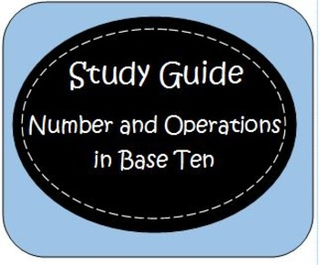 Fourth Grade Common Core Study Guide: 4.NBT. 1 -6