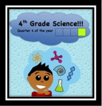 Fourth Grade Common Core and Next Generation Science NGSS Lessons: Quarter 4