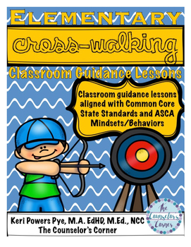 Fourth Grade Crosswalking Classroom Guidance Lesson: CCSS Aligned