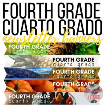 Fourth Grade/Cuarto Grado Newsletter Banners (Bilingual: English & Spanish)