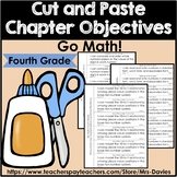 Fourth Grade Cut and Paste Chapter Objectives for Go Math!