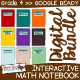 Fourth Grade DIGITAL Math Interactive Notebook BUNDLE   4t
