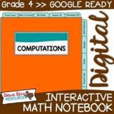 Fourth Grade DIGITAL Math Interactive Notebook: Computations {TEKS 4.4}