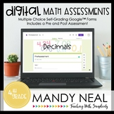 Fourth Grade Digital Self-Grading Decimals Assessments | D