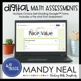 Fourth Grade Digital Self-Grading Place Value Assessments   Distance Learning
