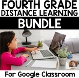 Fourth Grade Distance Learning Bundle for Google Classroom