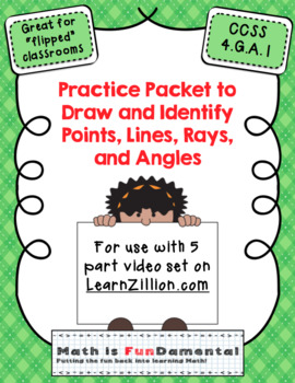 Practice Packet for Use with Learn Zillion  Grade 4 Geomet