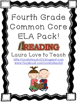 Fourth Grade ELA Common Core Pack