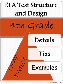 Fourth Grade ELA Test Structure and Design:  Details, Tips