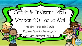 Grade 4 EnVisions Math 2016 Version 2.0 Focus Wall for the Year