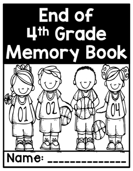 Fourth Grade End of Year Memory Book