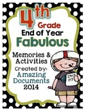 Fourth Grade - End of the School Year Activities & Awards