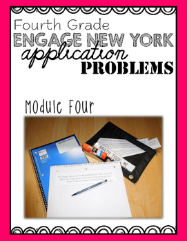 Fourth Grade Engage NY Eureka Application Problem Strips Module Four