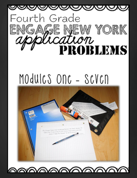 Fourth Grade Engage NY Eureka Application Problem Strips Module One-Seven BUNDLE