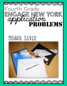 Fourth Grade Engage NY Eureka Application Problem Strips Module Seven