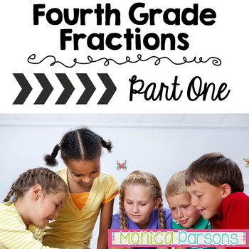 Fourth Grade Fractions Unit
