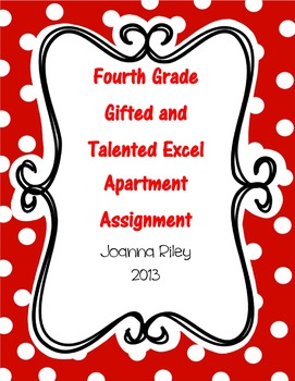 Fourth Grade Gifted and Talented Excel Assignment - Design an Apartment