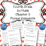 Fourth Grade Go Math Chapter 5 Review Homework