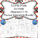 Fourth Grade Go Math Chapters 1-13 Review Homework BUNDLE