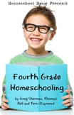 Fourth Grade Homeschooling (Math, Science and Social Science Lessons)