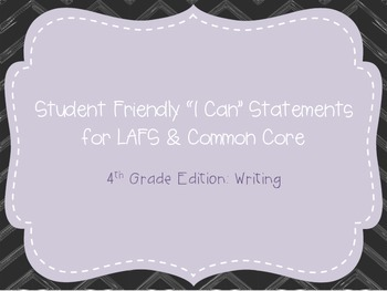 "Fourth Grade ""I Can"" Statements LAFS & Common Core Writing"