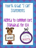 """Fourth Grade """"I Can"""" Statements for ELA EDITABLE!"""