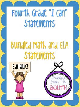 """Fourth Grade """"I Can"""" Statements for ELA and Math Bundle EDITABLE!"""