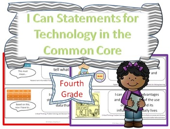 Fourth Grade I Can Statements for Technology Standards Related to the CCSS