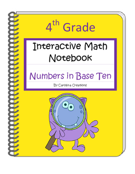 Fourth Grade Interactive Common Core Math Notebook - Numbe