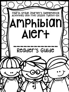 Fourth Grade Journey's Activities: Amphibian Alert (Lesson 27)