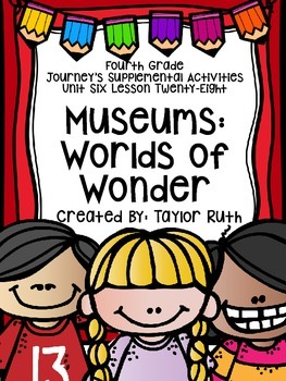 Fourth Grade Journey's Activities: Museums: World of Wonders (Lesson 28)