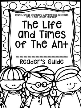 Fourth Grade Journey's Activities:The Life and Times of the Ant Lesson 14