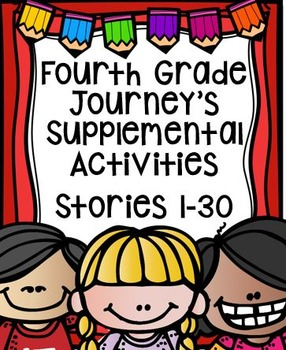 Fourth Grade Journey's Supplemental Activities Bundled Stories 1-30