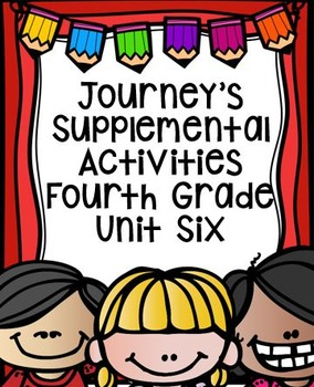 Fourth Grade Journey's Supplemental Activities for Unit Six (Lessons 26-30)