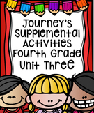 Fourth Grade Journey's Supplemental Activities for Unit Three (Lessons 11-15)