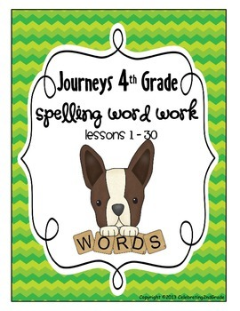 Fourth Grade 4th Grade Journeys 2010 Spelling Word Work 30 Lessons