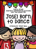 Fourth Grade Journey's Supplemental Activities: Jose! Born to Dance Lesson Ten