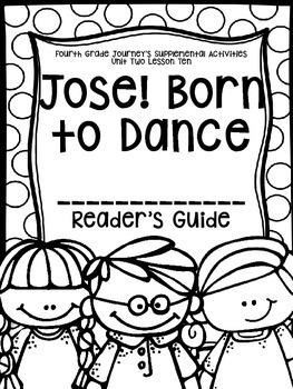 Fourth Grade Journey's Supplemental Activities: Jose! Born to Dance Lesson Ten