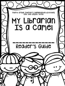 Fourth Grade Journey's Supplemental Activities: My Librarian is a Camel Lesson 3