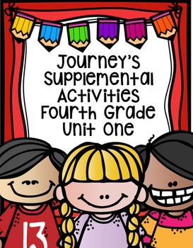 Fourth Grade Journey's Supplemental Activities for Unit One (Lessons 1-5)
