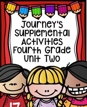Fourth Grade Journey's Supplemental Activities for Unit Two (Lessons 6-10)