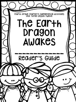 Fourth Grade Journey's Supplemental Activities:The Earth Dragon Awakes Lesson 12