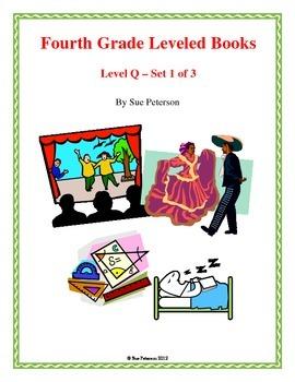 Fourth Grade Leveled Books:  Level Q - Set 1
