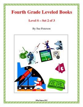 Fourth Grade Leveled Books:  Level S - Set 2